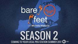 Bare Feet with Mickela Mallozzi Season Two on PBS