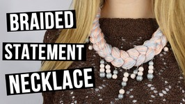 DIY Braided Statement Necklace