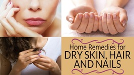 30 Best Natural Home Remedies for Healthy Hair, Gorgeous Skin And Strong Nails - Natural Ingredients