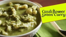 Cauliflower Green Curry / Indian Curry Recipe / Divine Taste With Anushruti