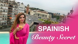 Spainish Beauty Secret - Beauty From Around The World