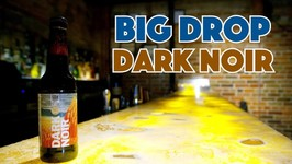 Dark Noir (Stout) - Tasting Non Alcoholic And Gluten Free Beer Big Drop Brewing