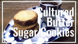 Cultured Butter Sugar Cookies