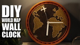 DIY Wall Clock  World Map