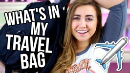 What's in My Travel Bag 2017