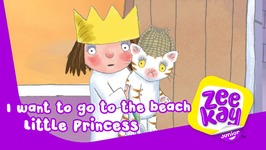 I Want To Go To The Beach - Little Princess