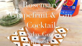 Cocktail Recipe-Rosemary Grapefruit and Gin Cocktail