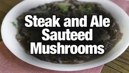 Steak And Ale Sauteed Mushrooms