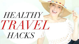 Healthy Travel Hacks - How To Stay Healthy When Traveling Weight Loss Tips