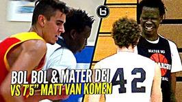 Bol Bol And Mater Dei vs 7'5