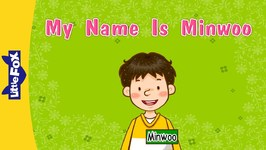 My Name Is Minwoo - Learning Songs - Animated Songs for Kids
