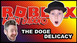 The Doge Delicacy