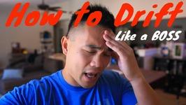 How to Drift like a BOSS