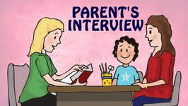 Parents Interview - Learn How To Give School Interviews