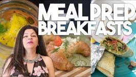 Meal Prep - 3 Make Ahead Breakfasts