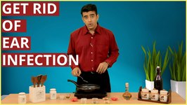 3 Best Ear Infection Home Remedies - Natural Treatment And Removal