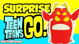 Giant Teen Titans Go Surprise Egg Of Trigon Filled With New And Old School