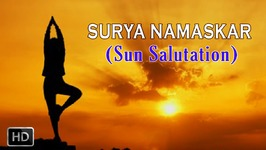 Surya Namaskar - Sun Salutation - Set Of Twelve Yoga Asanas for Weight Loss