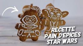 Recette Pain D'epices Star Wars Disney Sans Spoiler