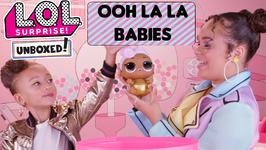 LOL Surprise! Unboxed! Season 4 Ep 5: Ooh La La Babies