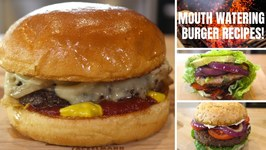Burger Recipes You Can't Resist