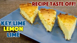 Key Lime Pie Vs. Lemon Pie Vs. Lime Pie Recipe Taste Off