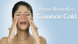 How To Cure Common Cold - Home Remedies With Upasana