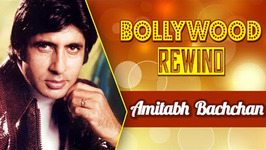 Amitabh Bachchan  Bollywood Rewind  Biography & Facts
