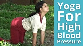 Yoga for High Blood Pressure - Easy & Best Yoga Exercises To Reduce Hypertension & RelieveStress