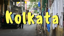Kolkata Travel Vlog - Visit India Travel Guides