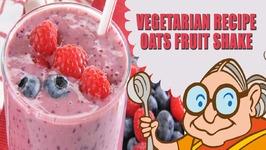 Oats with Fruit Shake