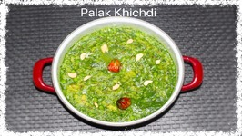 Palak Khichdi - Spinach Rice Lentil Stew - Hindi