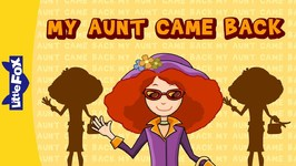 My Aunt Came Back - Sing-alongs - Animated Songs for Kids