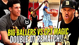 Lamelo Ball Vs Whole Squad Of D1 Players - Big Ballers Double Ot Rematch Vs Compton Magic
