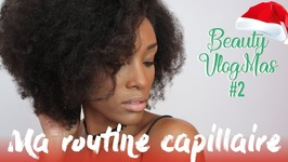 Ma Routine Capillaire  Beauty Vlogmas