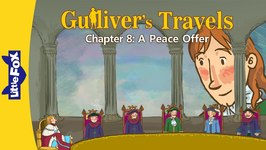 Gulliver's Travels 8 - A Peace Offer - Classics - Animated Stories