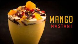 Mango Mastani - Favorite Summer Drink - Mango Milkshake With Ice Cream-Mango Recipe