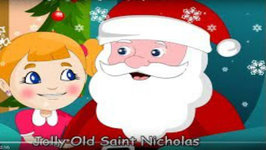 Jolly Old Saint Nicholas Children Song - Christmas song for Kids