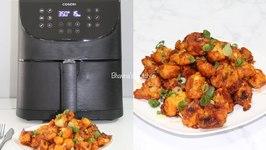 No Fry Gobi (Cauliflower) Manchurian Video Recipe With Cosori Air Fryer XL