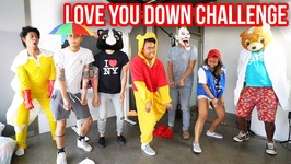 LOVE YOU DOWN CHALLENGE - LoveYouDownChallenge