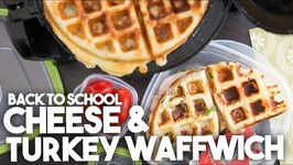 Grilled CHEESE And TURKEY Waffle Sandwich- WAFFWICH -Back To SCHOOL- Easy Weeknight Meal