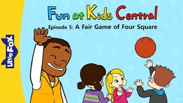 Fun at Kids Central 5 - A Fair Game of Four Square - School - Animated Stories for Kids