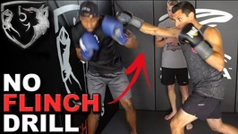 No Flinch Boxing Drill - Keep Eyes Open And Head Up