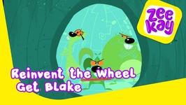 Re-Invent The Wheel - Get Blake - Episode 7