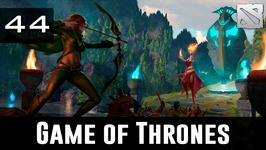 Dota 2 Game of Thrones Ep. 44