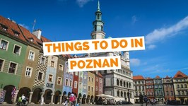 10 Things to do in Pozna?, Poland Travel Guide