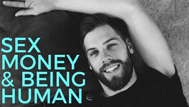 Sexuality, Money, and Being Human with Matt Hunter