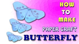 Paper Craft Butterfly How To Make Paper Butterfly