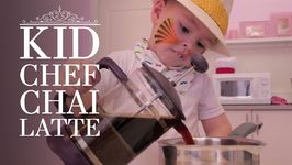 Kid Chef: How (Not) To Make Chai Latte