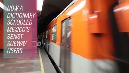 Defining sexism on Mexico City's subway